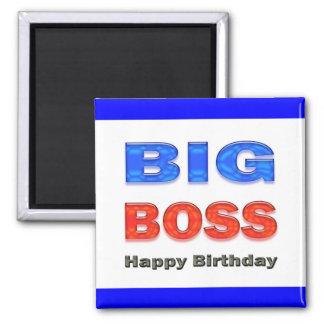 Happy Birthday Big Boss Birthday Gifts Magnets