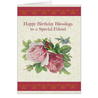 Happy Birthday Blessings to Special Friend Card