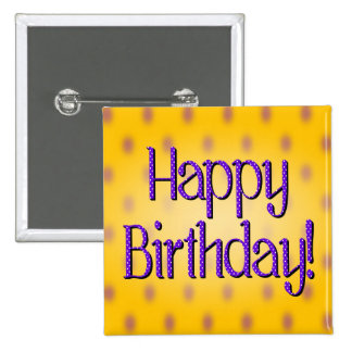 Happy Birthday Blue Polka Dot Text Yellow Bkgrd Pinback Button