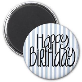 Happy Birthday Blue Stripes Magnet