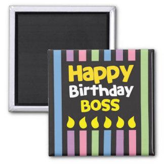 Happy Birthday BOSS! Magnets
