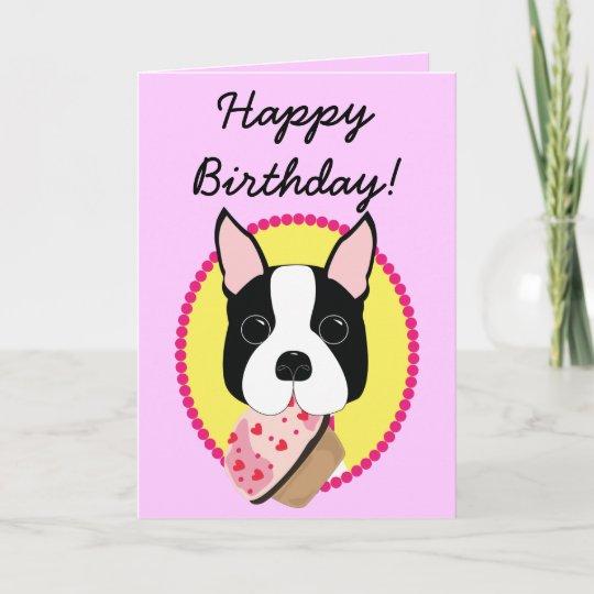 Happy Birthday Boston Terrier Birthday Card Zazzle
