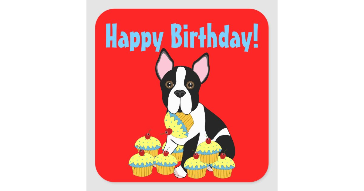 Happy Birthday Boston Terrier Cupcakes Stickers