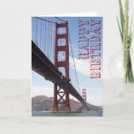 """Happy Birthday Bridge Card<br><div class=""""desc"""">A birthday card with a picture of the Golden Gate Bridge.</div>"""