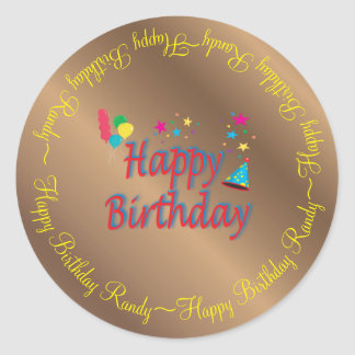 Happy Birthday Bronze Custom Classic Round Sticker