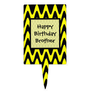 Happy Birthday Brother Black and Yellow Zigzag Cake Topper