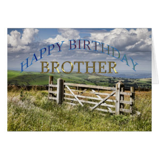 Happy Birthday Brother, landscape with a gate Card