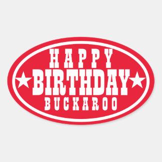 Happy Birthday Buckaroo Red Oval Sticker