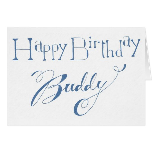 Happy birthday buddy card zazzle