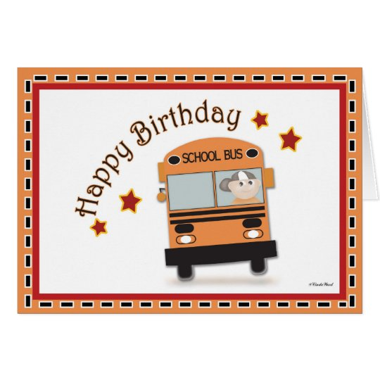 happy birthday bus driver card zazzle. Black Bedroom Furniture Sets. Home Design Ideas