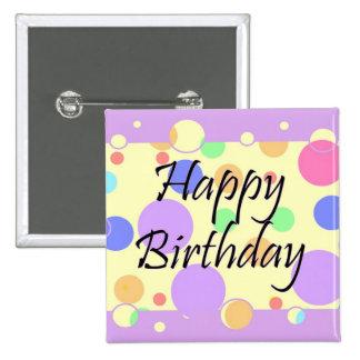 Happy Birthday Pinback Button