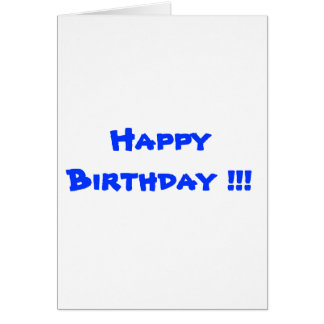 Happy Birthday !!! Card