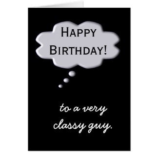 Happy Birthday Card Classy Guy