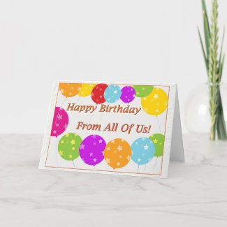 Happy Birthday Card From All Of Us!