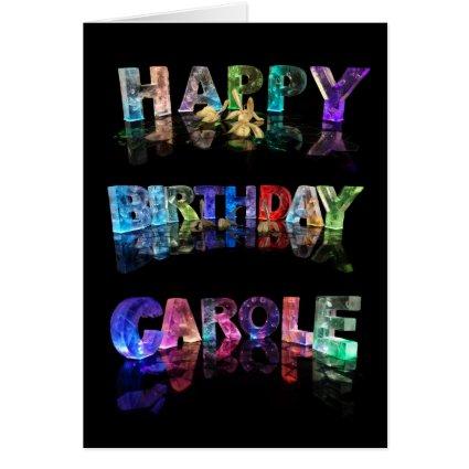 Happy Birthday Carole Card