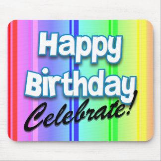 Happy Birthday Celebrate Mouse Pad