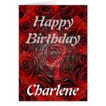 Happy Birthday Charlene - Burnt Rose Greeting Card