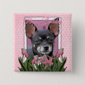 Happy Birthday - Chihuahua - Isabella Button