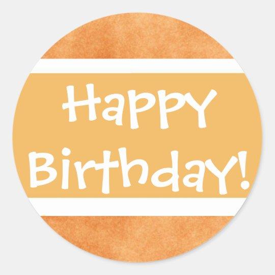 Happy Birthday! Classic Round Sticker