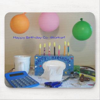 Happy Birthday Co-Worker Mousepad