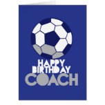 Happy Birthday COACH with soccer ball Greeting Cards