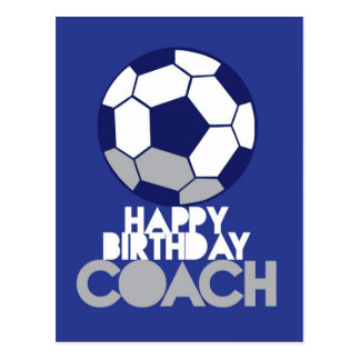 Happy Birthday COACH with soccer ball Postcard