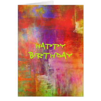 Happy Birthday - Colorful Bold Abstract Painting Card