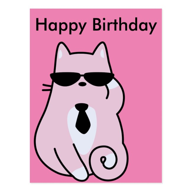 Happy Birthday - Cool Pink Cat Postcard