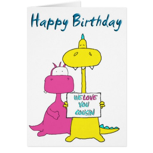 Happy Birthday Cousin Greeting Cards