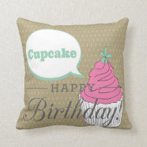 Happy Birthday, Cupcake Throw Pillow