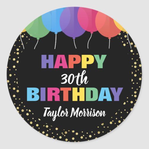 Happy Birthday Custom Year Name Colorful Balloons Classic Round Sticker
