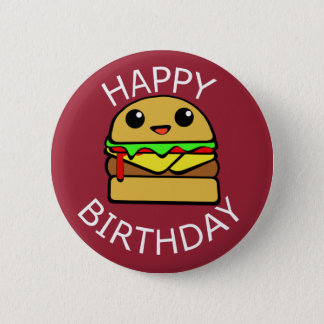 Happy Birthday Cute Cheeseburger Pinback Button