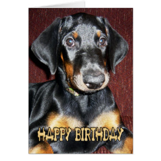 Happy Birthday Cute Doberman Pinscher Puppy Card
