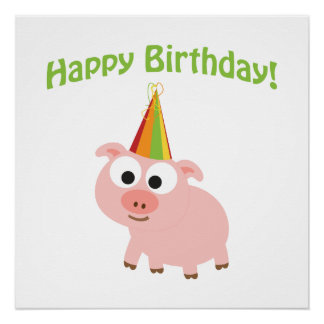 Happy Birthday! Cute Pig Poster