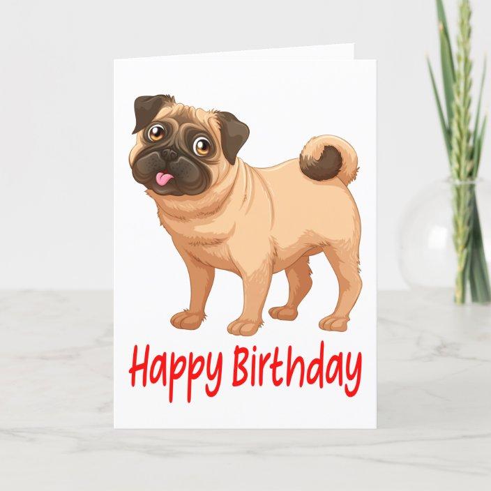 Happy Birthday Cute Pug Puppy Dog Cartoon Verse Card Zazzle Com