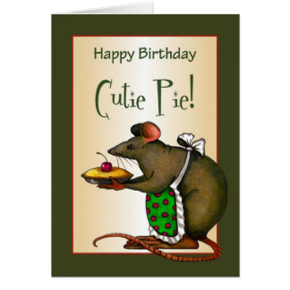 Happy Birthday Cutie Pie: Mouse Holding Pie Card