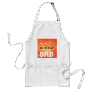 Happy Birthday Dad Adult Apron