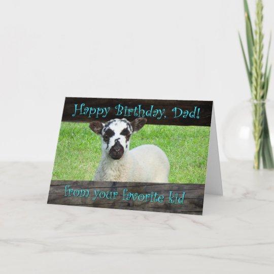 Happy Birthday Dad From Your Favorite Kid Card Zazzlecom