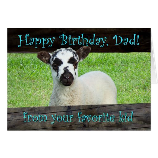 Happy Birthday Dad from Your Favorite Kid Greeting Card