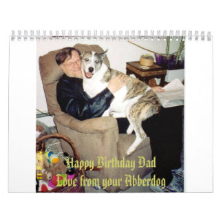 Happy Birthday Dad, Love from your Abberdog Calendar