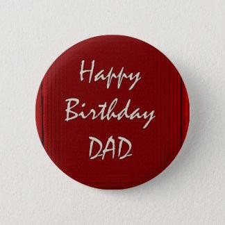 Happy Birthday DAD Pinback Button