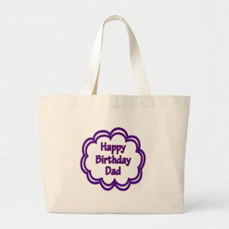 Happy Birthday Dad Tote Bag