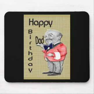 Happy Birthday Dad Waiter Mouse Pad