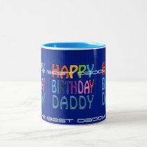 Happy Birthday Daddy ~ colourful bday Greeting mug