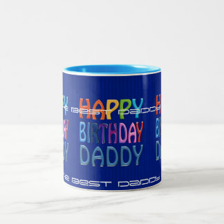 Happy Birthday Daddy ~ colourful bday Greeting mug