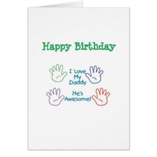 Happy Birthday Daddy - Hands Card