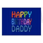 Happy Birthday Daddy - Happy Colourful Greeting Card