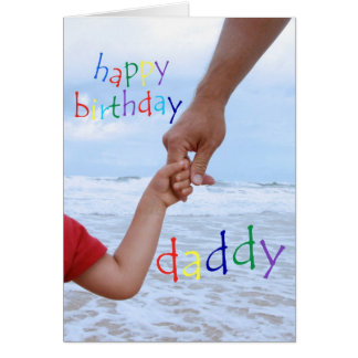 happy birthday daddy man holding childs hand card