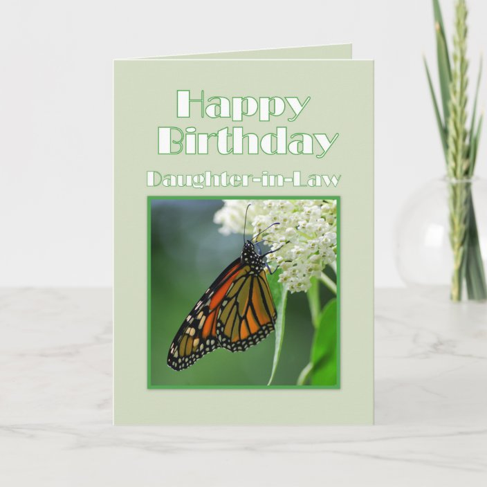 Happy Birthday Daughter In Law Monarch Butterfly Card Zazzle Com Better than any royalty free or stock photos. zazzle