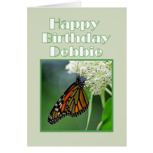 Happy Birthday Debbie Monarch Butterfly Cards